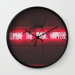 Where the Magic Happens Wall Clock