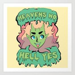 Heavens No Art Print