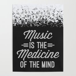 Music Medicine Mind Quote Poster