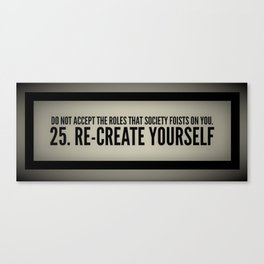 Re-Create Yourself Canvas Print