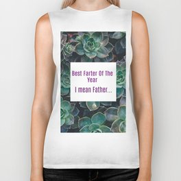 Best Farter Of The Year..I mean Father Succulent Art Biker Tank