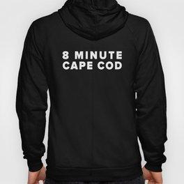 8 MINUTE CAPE COD Hoody
