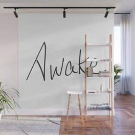 Awake. Wall Mural