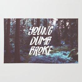 Young Dumb Broke Rug