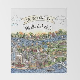 We Belong in Philadelphia! Throw Blanket