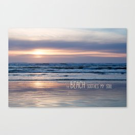 Beach Glow Soothes Soul Canvas Print