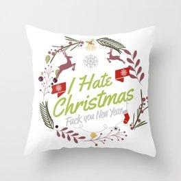 I Hate Christmas Throw Pillow