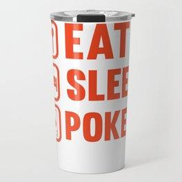 Eat Sleep Poker Funny Gambling Travel Mug