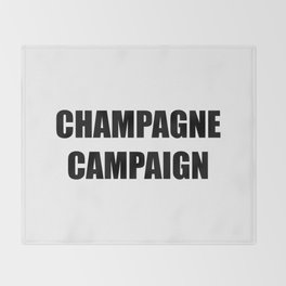 Champagne Campaign Mmm Bubbles Throw Blanket