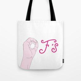 Zero F's Tote Bag