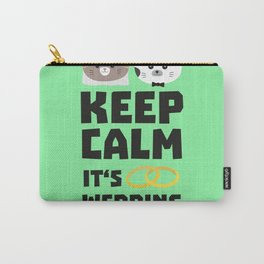 wedding time keep calm Bitj0 Carry-All Pouch
