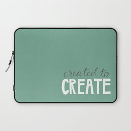 Created to Create Laptop Sleeve