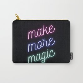 Make More Magic Carry-All Pouch
