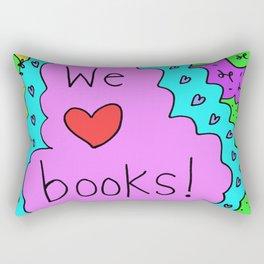 We love books! Rectangular Pillow