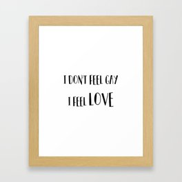 it's about the feeling Framed Art Print