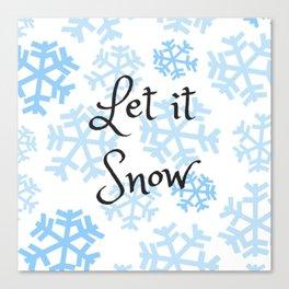 Let it Snow Snowflakes Canvas Print