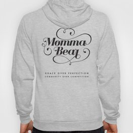 MOMMA BEAR  Hoody