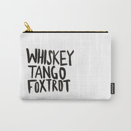 Whiskey Tango Foxtrot Carry-All Pouch