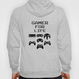 Gamer For Life Hoody