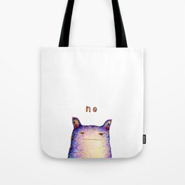 Just... no. Tote Bag