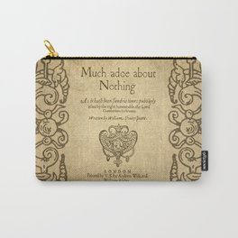 Shakespeare. Much adoe about nothing, 1600 Carry-All Pouch