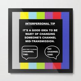 A TV Life Tip #1 Metal Print