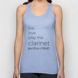 Live, love, play the clarinet Unisex Tank Top