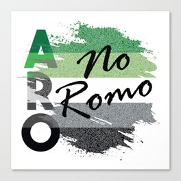 ARO No Romo Canvas Print