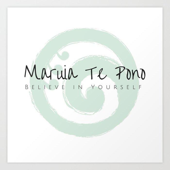 Maruia Te Pono Believe In Yourself Maori Wisdom Art Print By