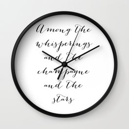 Among the whisperings and the champagne and the stars - The Great Gatsby Wall Clock