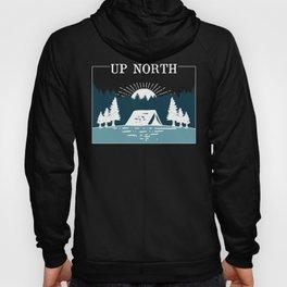 UP NORTH, camping Hoody