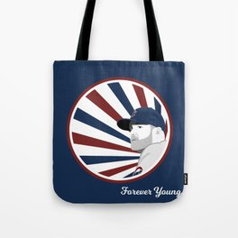 Forever Young (Cubs Win) Tote Bag
