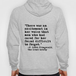 Excitement in her voice ― Fitzgerald quote Hoody