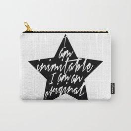 I am inimitable, I am an original Carry-All Pouch