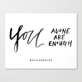 You Alone Are Enough Canvas Print
