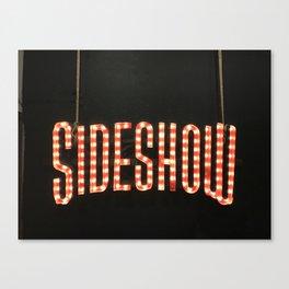 Sideshow Canvas Print