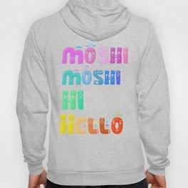 Moshi Moshi Hoody