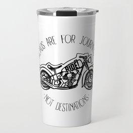Roads are for Journeys Travel Mug
