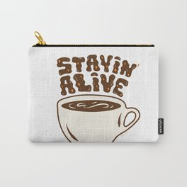 Stayin' Alive in Orange Carry-All Pouch