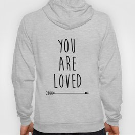 You Are Loved Printable Art, Nursery Art, Black and White Art, Arrow Art, You are So Loved Word Art, Hoody
