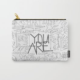 You Are Carry-All Pouch