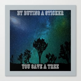 Save a tree Canvas Print