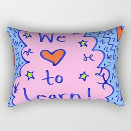 We love to learn! Rectangular Pillow