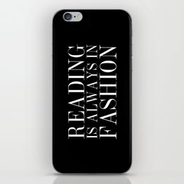 Reading is Always in Fashion iPhone Skin