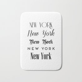 New York City Quote Sign, Digital Download, Calligraphy Text Art, World City Typography Print Bath Mat