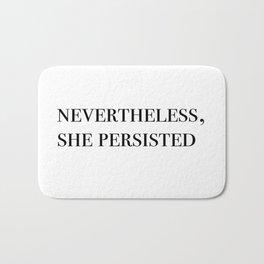 nevertheless she persisted II Bath Mat