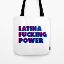 Latina Fucking Power Tote Bag