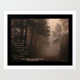 Jeremiah 9 , Know that I am the Lord Art Print