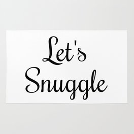Let's Snuggle In Type Rug