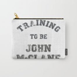 Training to be John McClane Carry-All Pouch